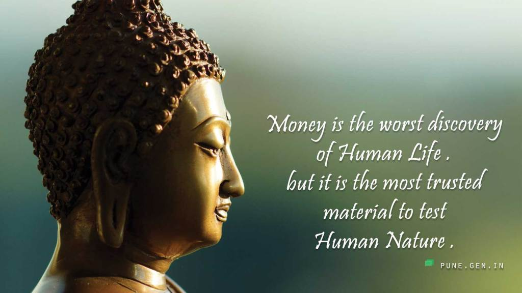 Good Morning : Money is the worst discovery..