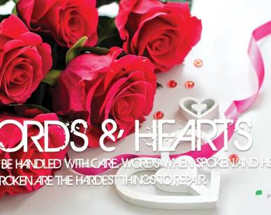 Relationship Quotes :Words and Hearts should be...