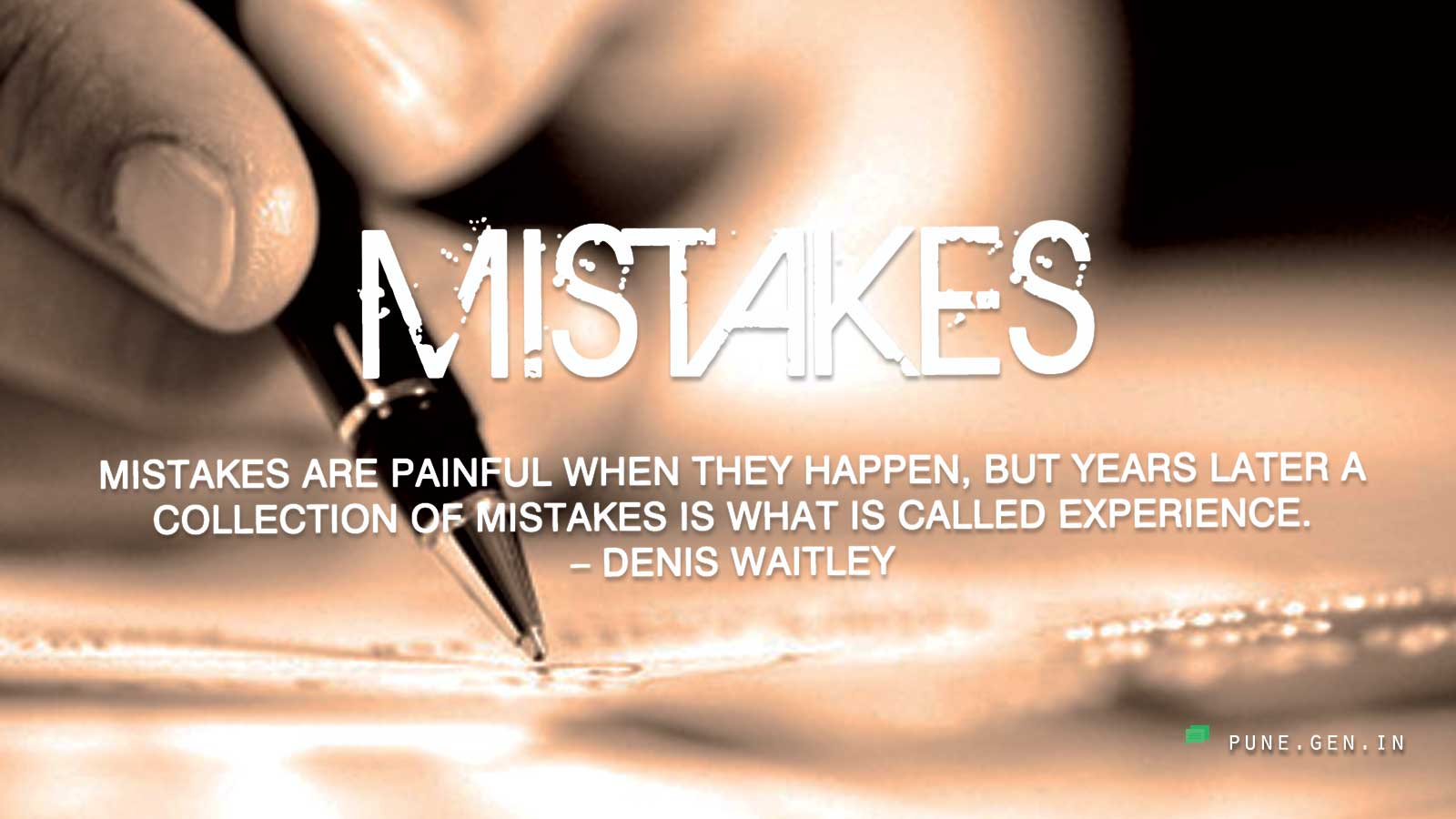 Wisdom Quote : Mistakes Are Painful.