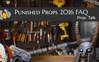 Prop: Talk – Punished Props FAQ 2016