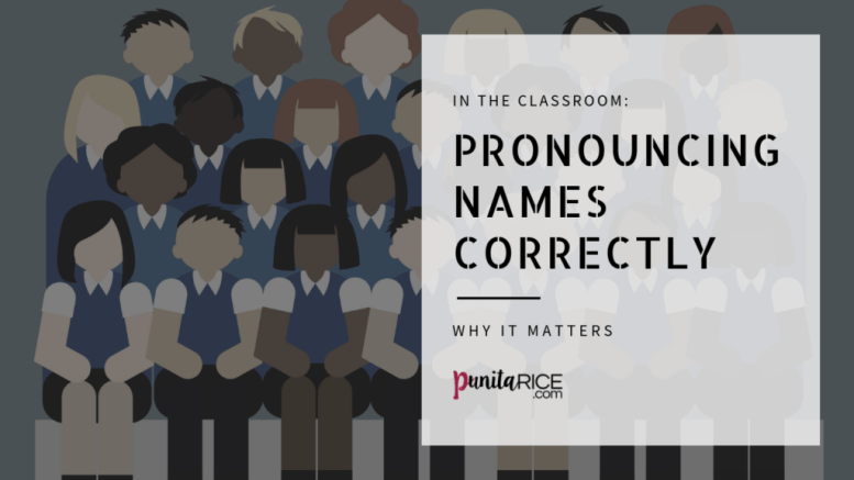 Teachers - Pronounce Names Correctly in the Classroom