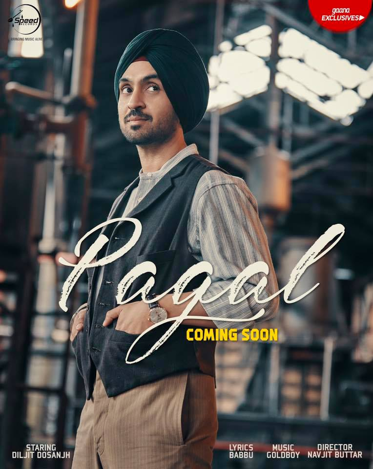 Pagal By Diljit Dosanjh Full Song Lyrics New Punjabi Song