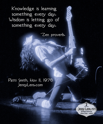 Patti Smith, Nov 11, 1976, San Diego. Knowledge quote. Jenny Lens, MFA