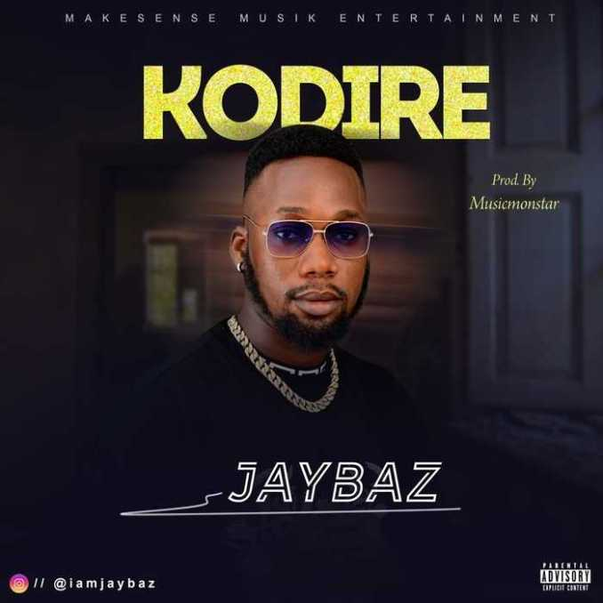 Jaybaz - Kodire ▷ Mp3 Download (Fast Link) | Laoudit