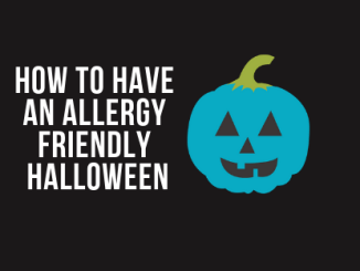 HOW TO HAVE AN ALLERGY FRIENDLY HALLOWEEN