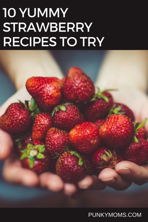 Try these ten strawberry recipes today! Sweet and savory and all of them yum! Strawberries are such a good and healthy snack for you and the toddler.