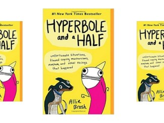 Book Club Pick Two Review: Hyperbole and a Half by Allie Brosh. It made me snort with laughter. It isn't just about questionable coping mechanisms.