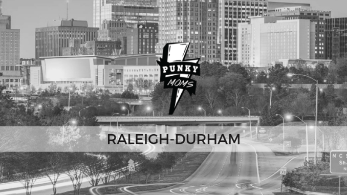 This Punky Moms Chapter covers Raleigh Durham, Cary Holly Spring, Fuquay Varina. If you are within 2 hours, this is the parenting group is for you.