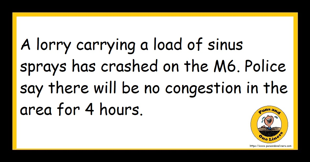 A lorry carrying a load of sinus sprays has crashed on the M6. Police say there will be no congestion in the area for 4 hours.