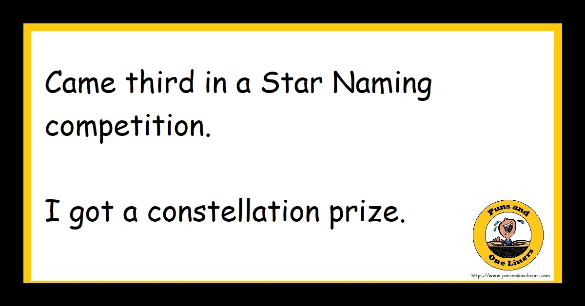 Came third in a Star Naming competition. I got a constellation prize.