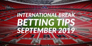 Euro 2020 Qualifiers -- International Break Betting Tips