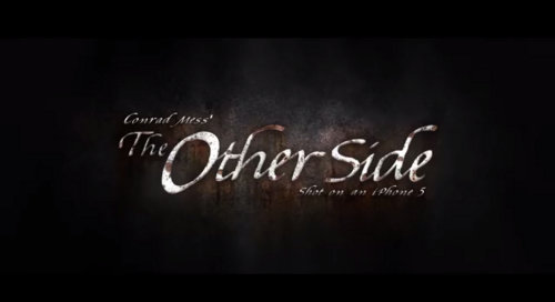 The Other Side, cortometraje rodado con el iPhone 5