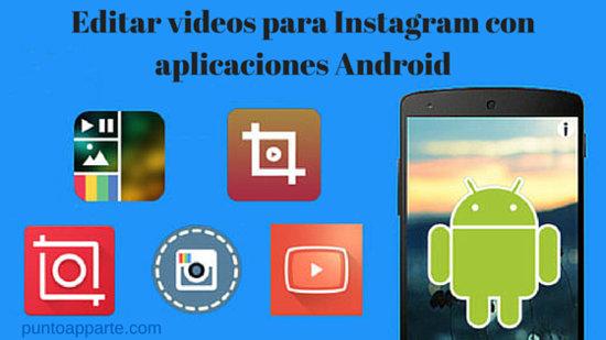 portada Editar videos para Instagram con aplicaciones