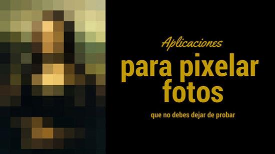 portada aplicaciones para pixelar fotos