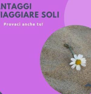 titolo articolo: vantaggi di viaggiare soli con margerita sulla sabbia