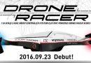 El primer Drone de Kyosho ! El Drone Racer Series 1/18 FPV
