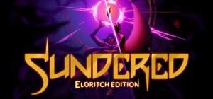 Descargar Sundered Eldritch Edition PC Español