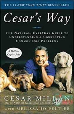 Cesar's Way: The Natural, Everyday