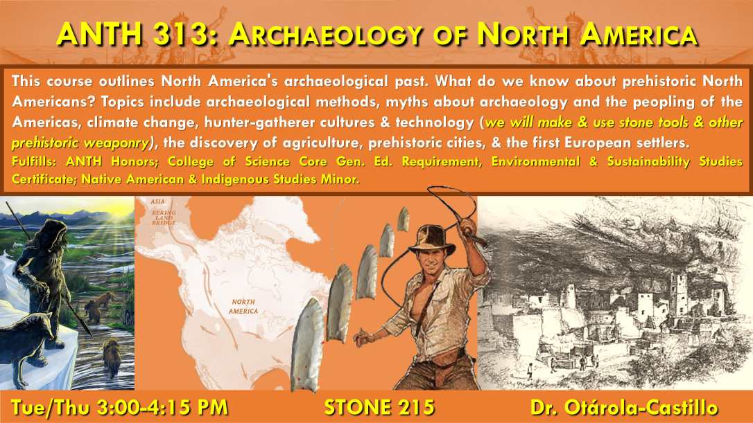 ANTH_313_ArchaeologyNorthAmerica_Fall2019-1
