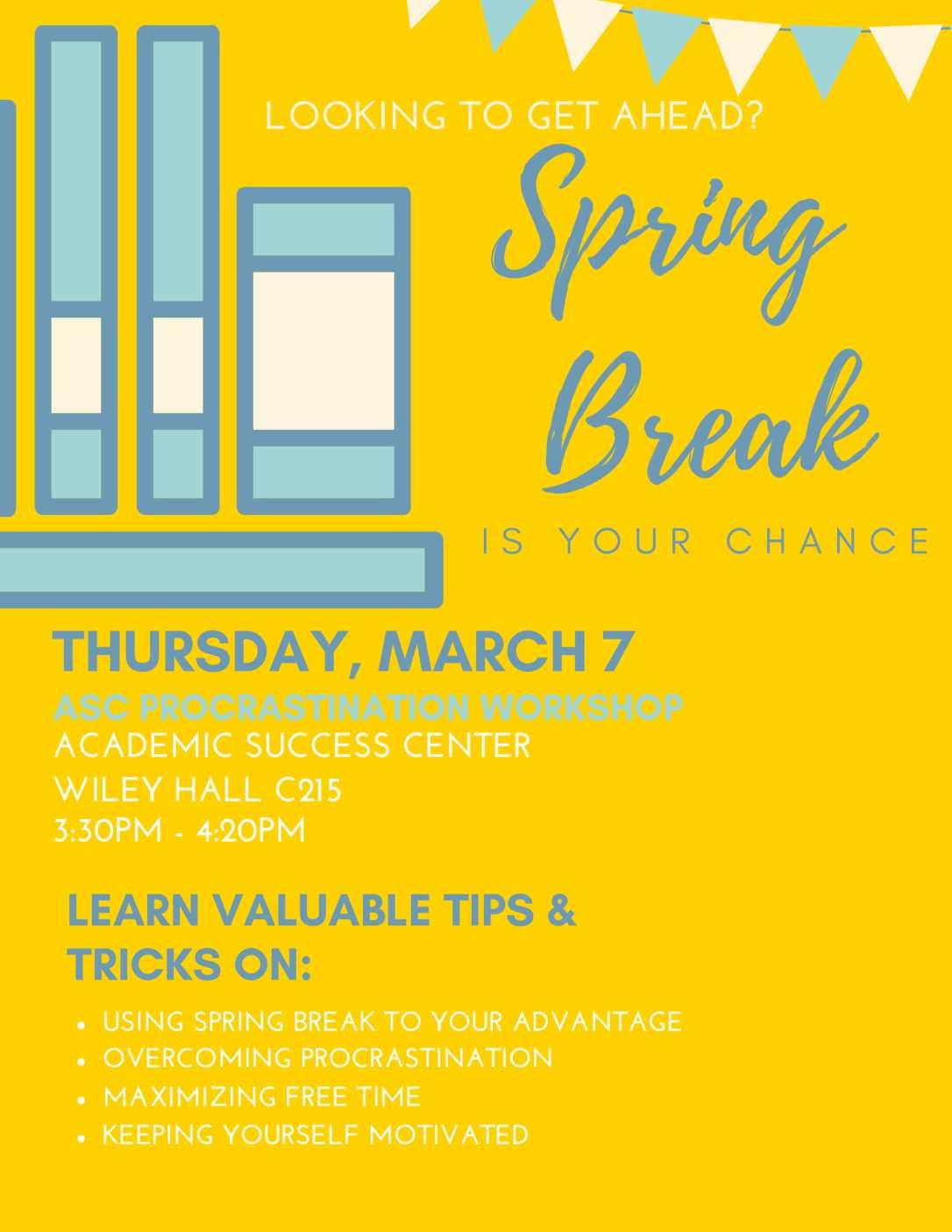 ASC Spring Break Procrastination-1