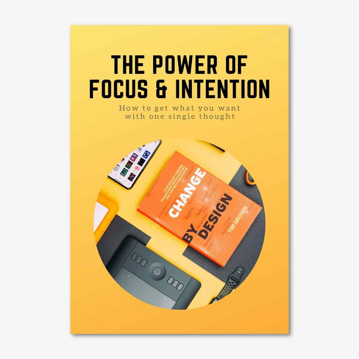 The Power of Focus & Intention