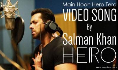 Main Hoon Hero Tera Video Song Salman Khan