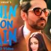 Yahin Hoon Main Video Song Ayushmann Khurrana Yami Gautam