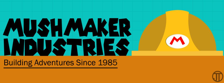Mush Maker Industries