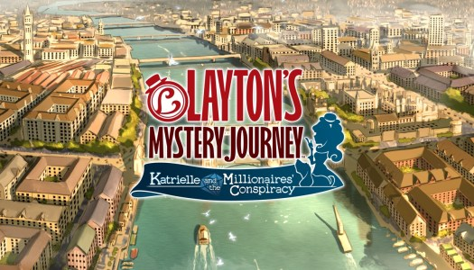 Review: Layton's Mystery Journey: Katrielle and the Millionaires' Conspiracy (Nintendo 3DS)