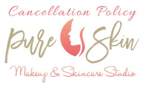 Cancellation Policy | Pure Skin Pro