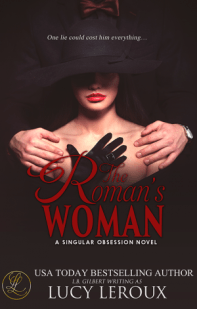 A Singular Obsession 004 - The Roman's Woman
