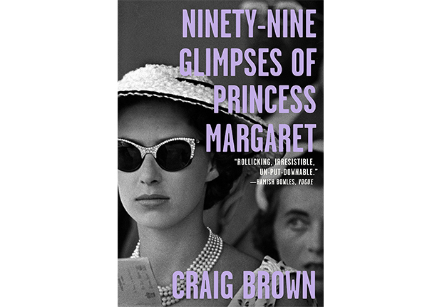 99 glimpses of princess margaret craig brown