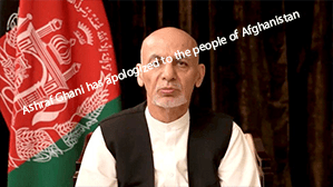 Ashraf Ghani has apologized to the people of Afghanistan