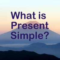 What is Present Simple?