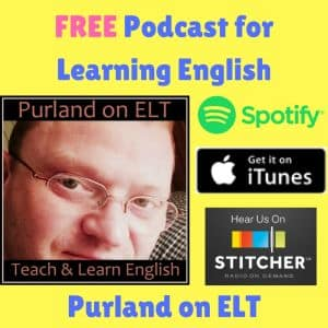 Purland on ELT - free podcast for learning English