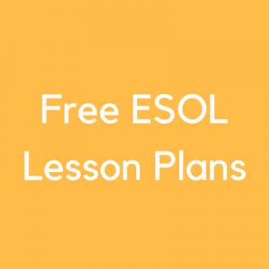 Free ESOL Lesson Plans