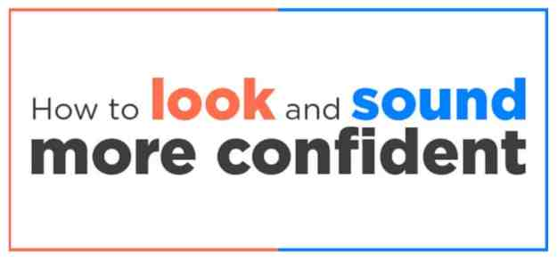 How to Look and Sound More Confident (FREE Infographic)