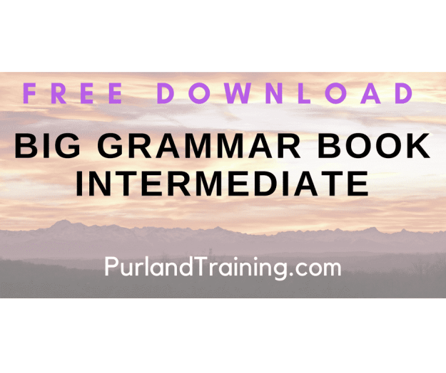 FREE Big Grammar Book Intermediate - by Matt Purland