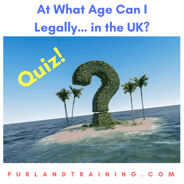 At What Age Can I Legally… in the UK?