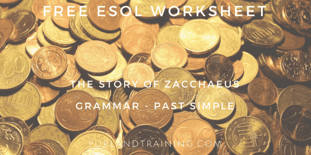 FREE Worksheet! Grammar - Zacchaeus – Past Simple
