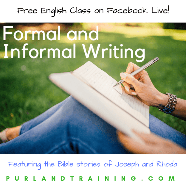 NEW Free Class on Facebook: Formal and Informal Writing