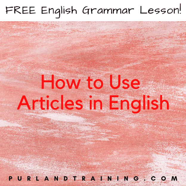 How to Use Articles in English