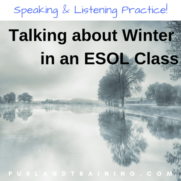 Talking about... Winter in an ESOL Vocabulary Class