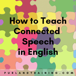 How to Teach Connected Speech in English