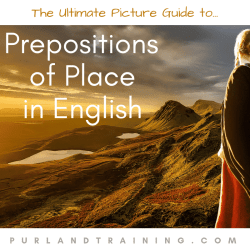 The Ultimate Picture Guide to English Prepositions Part 1 - Place and Direction