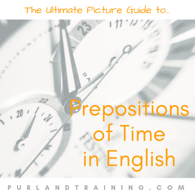 The Ultimate Picture Guide to English Prepositions Part 2 - Time