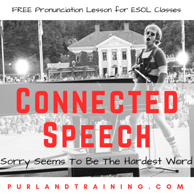 Adventures in Connected Speech – Sorry Seems To Be The Hardest Word