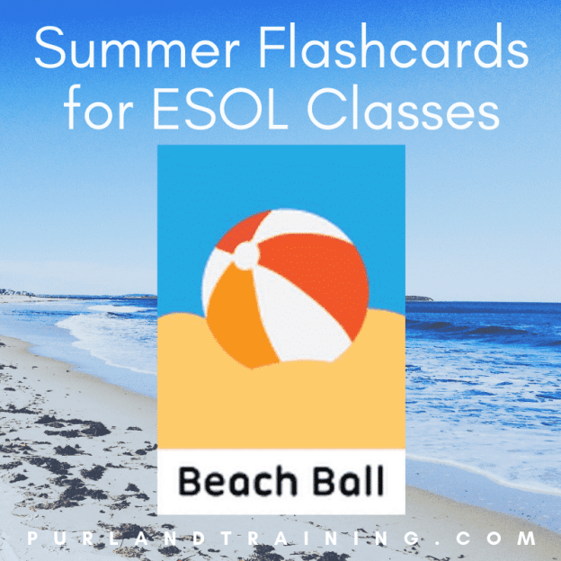 Summer Flashcards for ESOL Classes