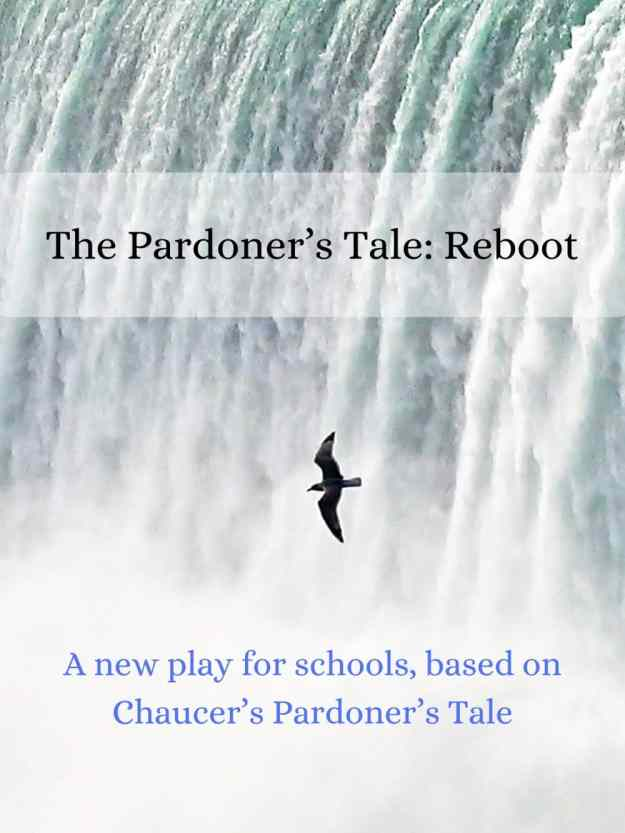 Buy The Pardoner's Tale: Reboot - a New Play for Schools