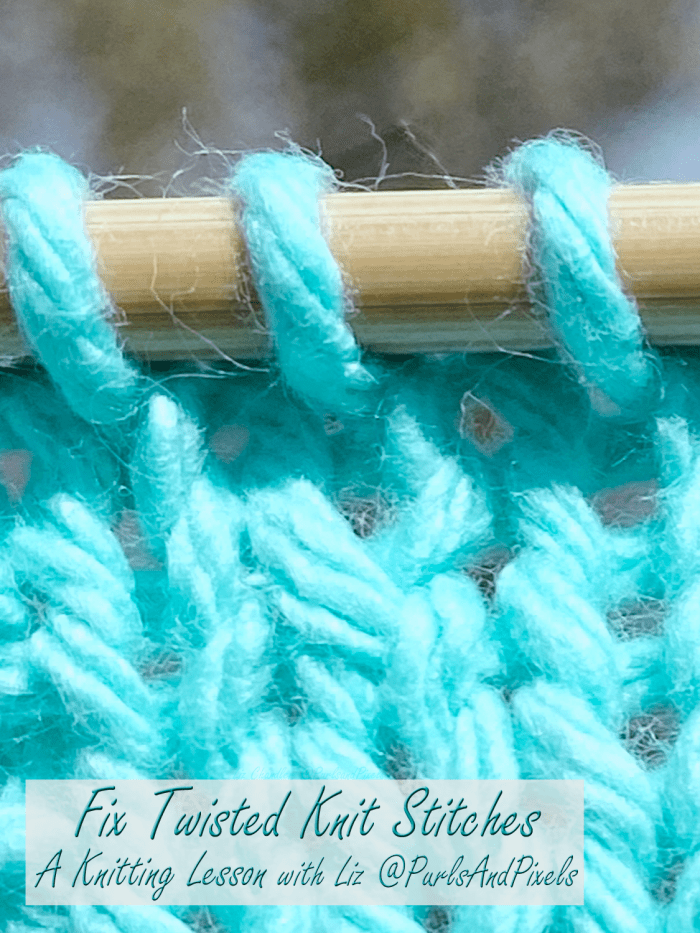 Learn to fix twisted knit stitches with this lesson on knitting mistakes from Liz @PurlsAndPixels.